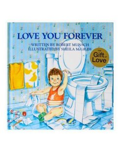 Love you Forever 8 x 8 (HC)