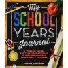 My School Years Journal - All New Revised Edition
