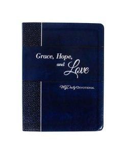 Grace, Hope & Love My Daily Devotional