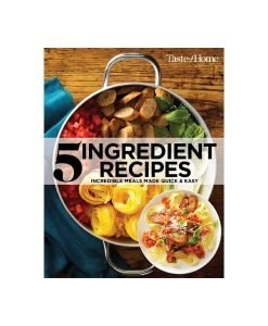 5 Ingredient Recipes - Taste Of Home 2nd Edition